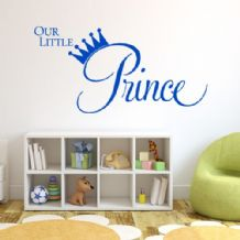 Our Little Prince  ~ Wall sticker / decals